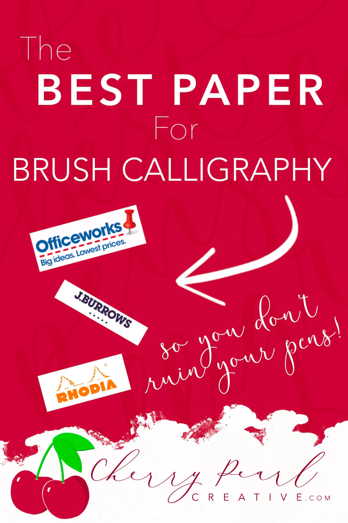 Cherry Pearl Creative - Best Paper for Brush Calligraphy - learn online for free.