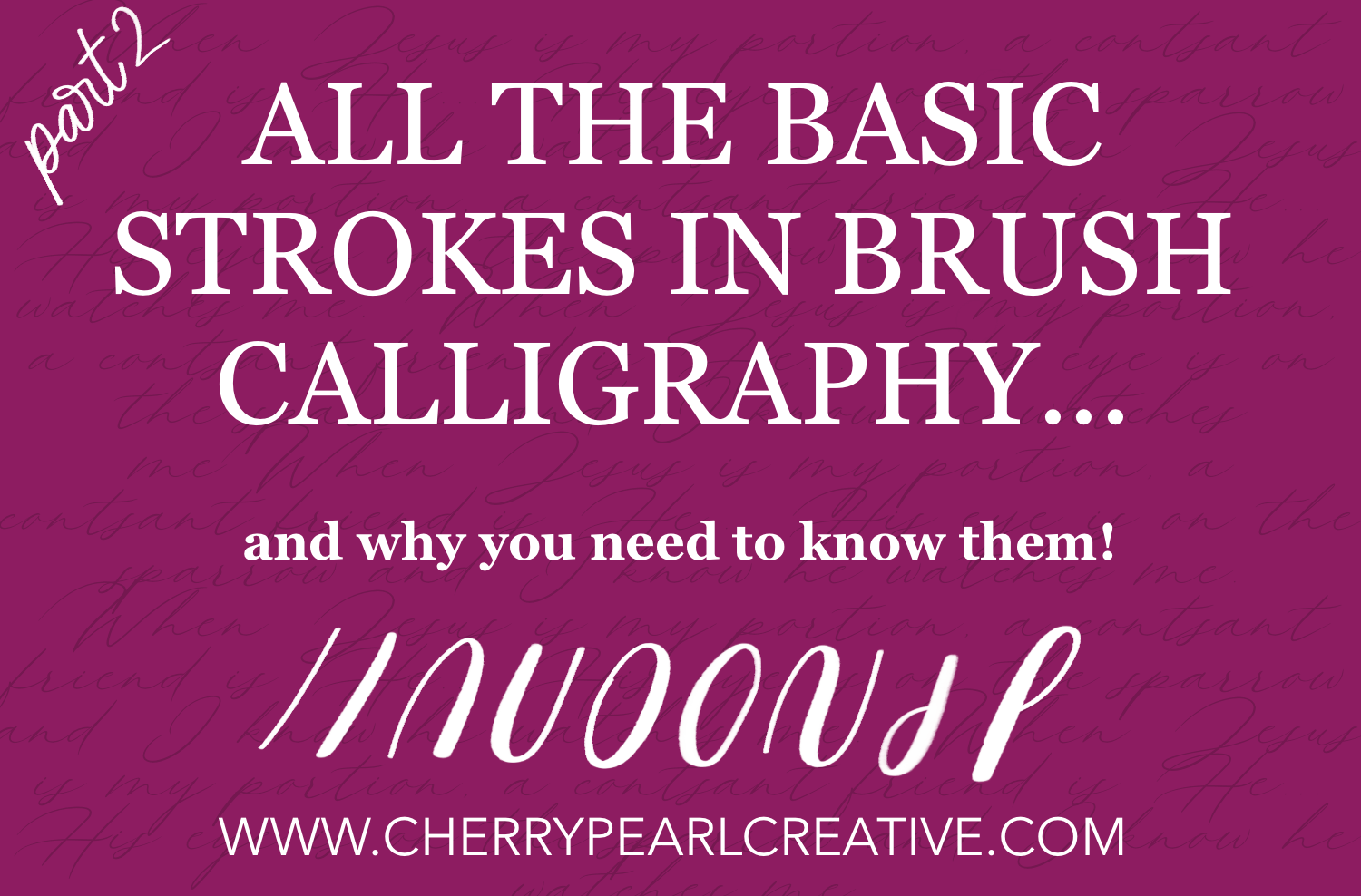 Brush Calligraphy Basic Strokes