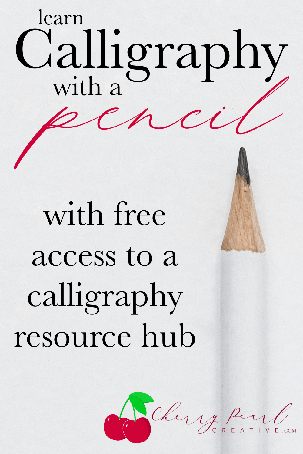 Learn Pencil Calligraphy - Cherry Pearl Creative