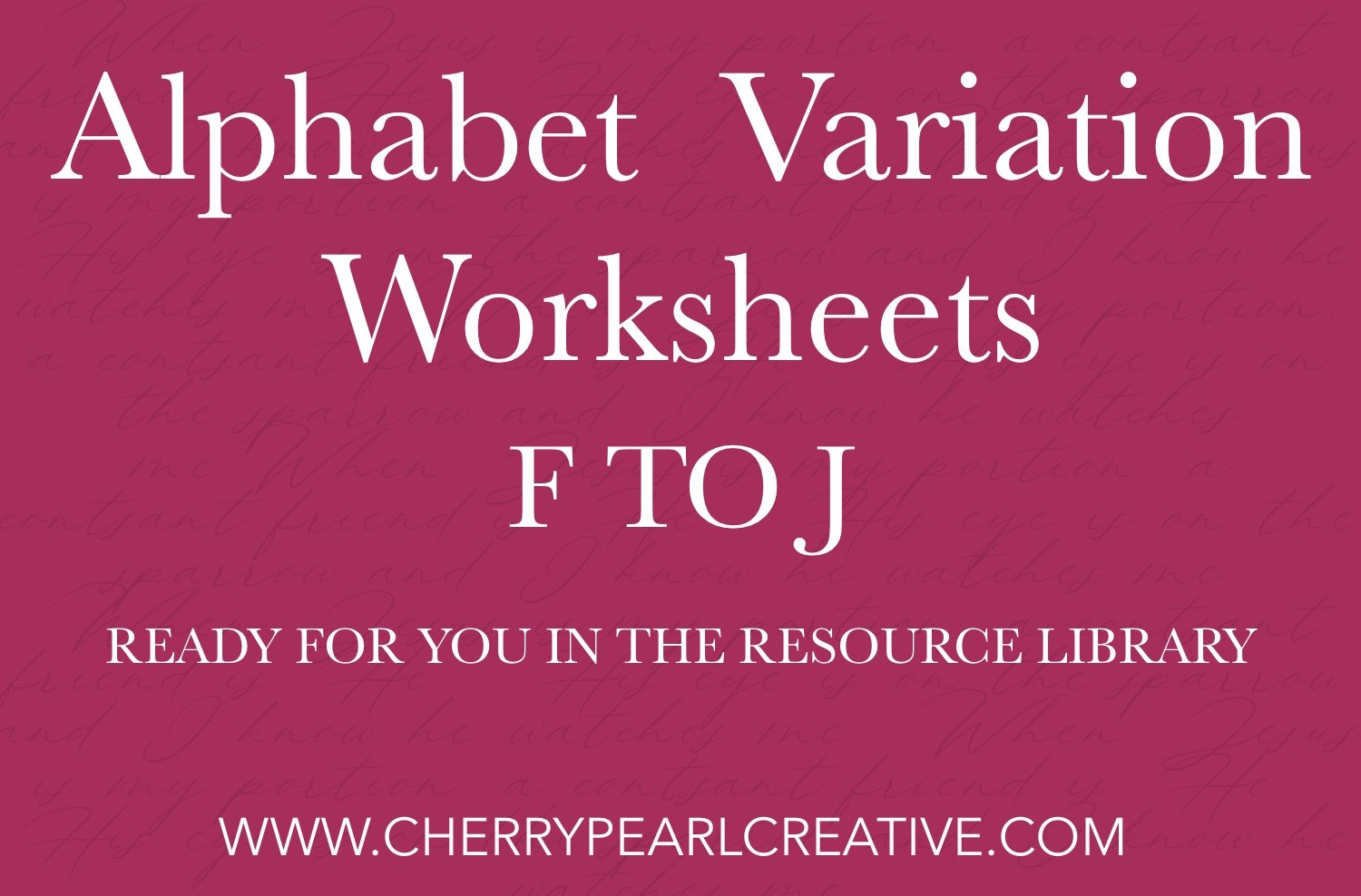Alphabet Variation Worksheets; Free in the Resource Library!