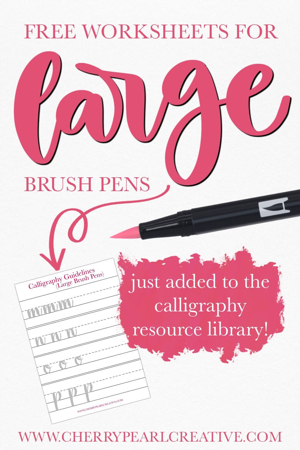 Large Brush Pens - Free Worksheets for calligraphy or lettering