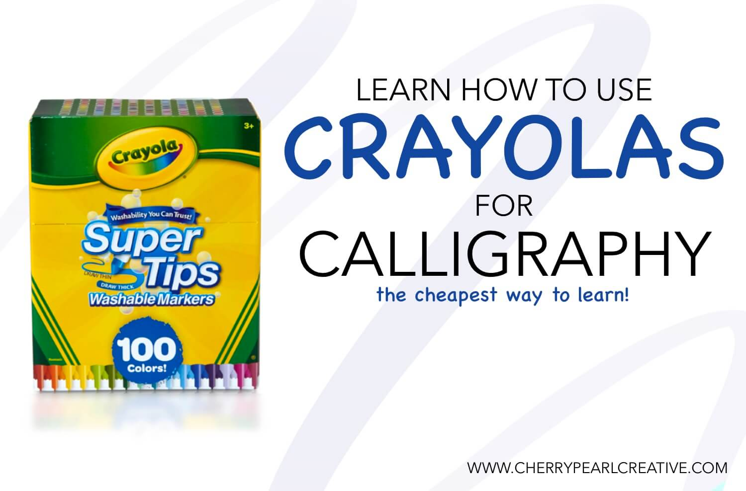 Calligraphy with a Crayola!