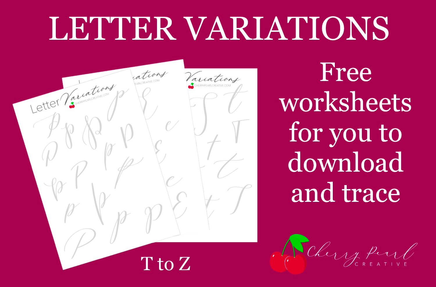 New Alphabet Variation Worksheets Ready For You! (T-Z)