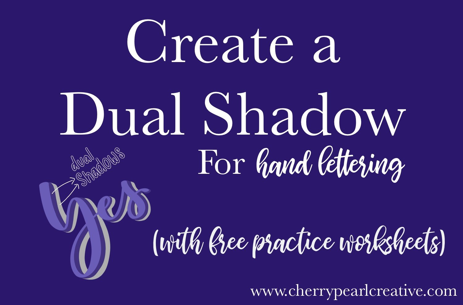 Adding Shadows To Your Lettering Part 2 – The Double Shadow