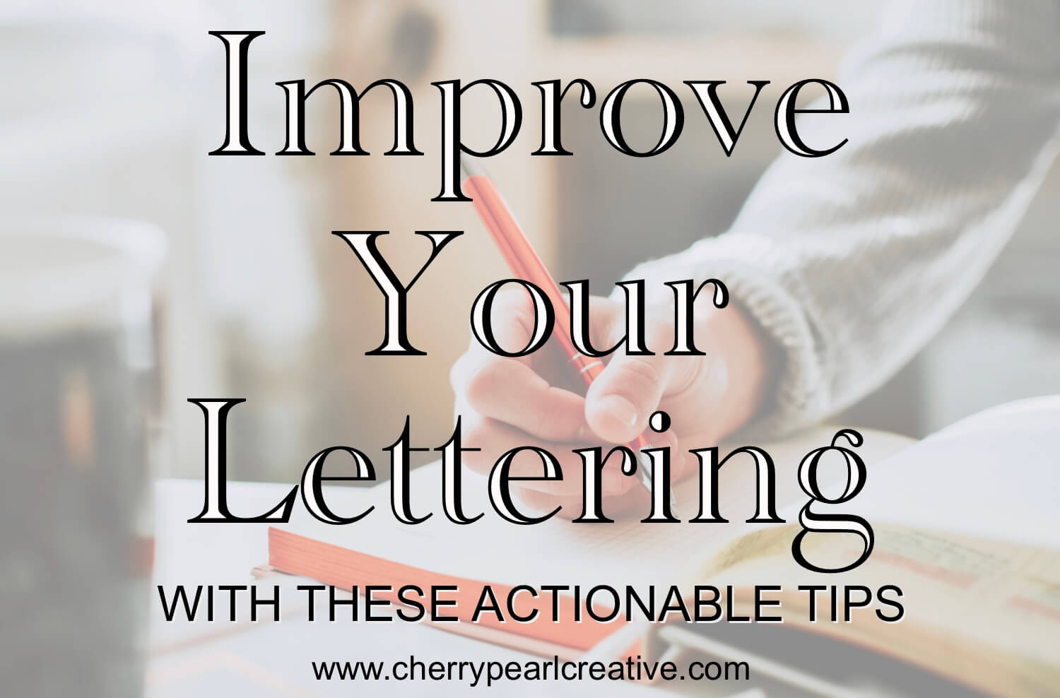 Improve Your Brush Lettering
